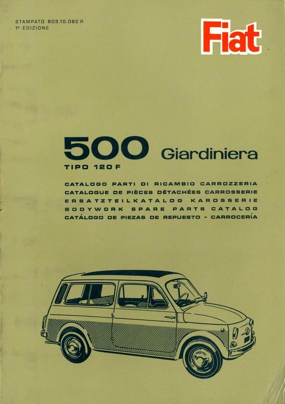 1966 fiat 500 giardinetta tipo 120 f spare parts bodywork catalog. Black Bedroom Furniture Sets. Home Design Ideas