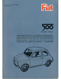 1965 FIAT 500 TIPO 110F CARROSSERIE ONDERDELENHANDBOEK