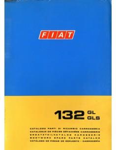 1974 FIAT 132 GL & GLS CARROSSERIE ONDERDELENHANDBOEK