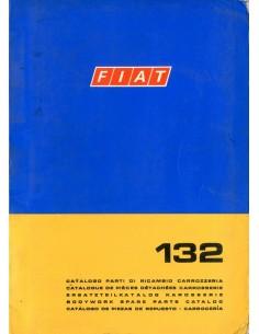 1972 FIAT 132 CARROSSERIE ONDERDELENHANDBOEK