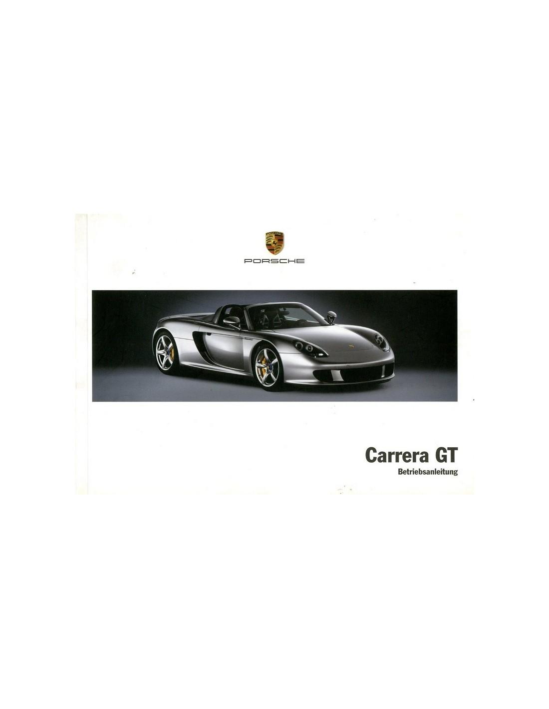 2005 PORSCHE CARRERA GT OWNERS MANUAL GERMAN