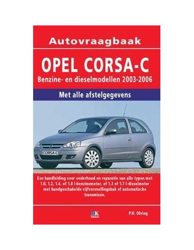 2003 2006 opel corsa c workshop manual dutch. Black Bedroom Furniture Sets. Home Design Ideas