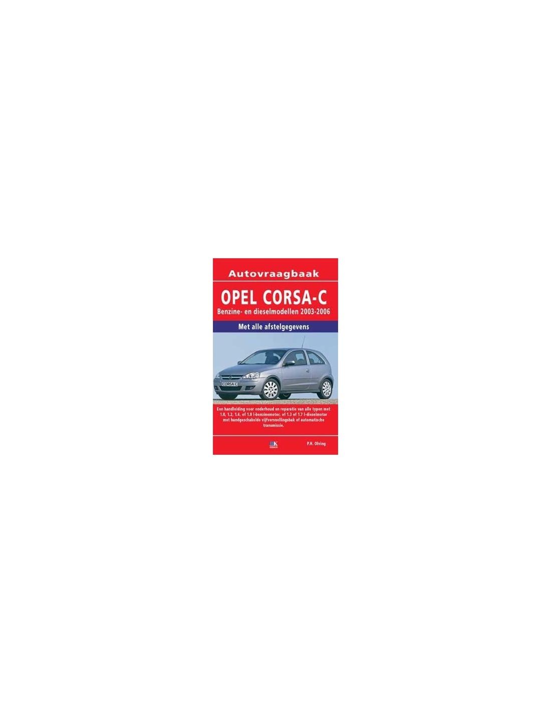 2003 2006 opel corsa c workshop manual dutch rh autolit eu manual opel corsa c 2003 manual opel corsa 2003 pdf