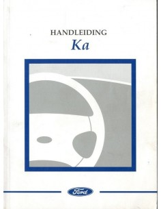 1999 FORD KA INSTRUCTIEBOEKJE NEDERLANDS
