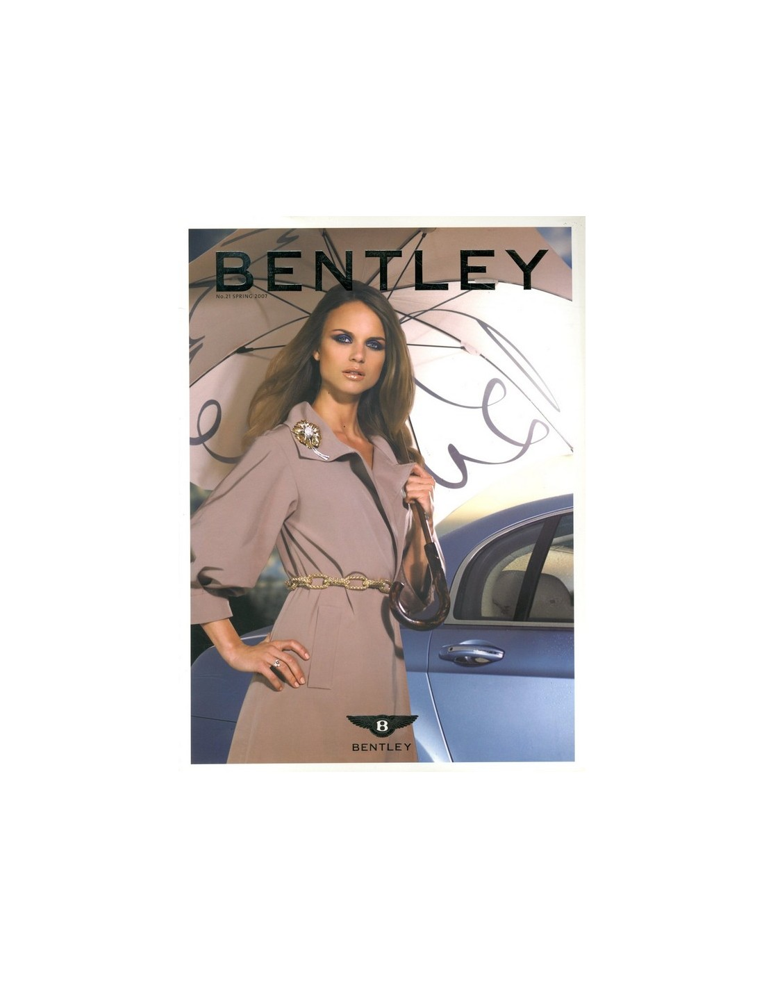 2007 BENTLEY MAGAZINE SPRING 21