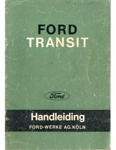1965 FORD TRANSIT INSTRUCTIEBOEKJE NEDERLANDS