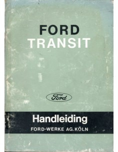 1967 FORD TRANSIT INSTRUCTIEBOEKJE NEDERLANDS