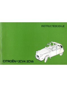 1974 CITROEN 2CV4 & 2CV6 INSTRUCTIEBOEKJE NEDERLANDS