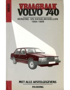 1984 - 1989 VOLVO 740 BENZINE & DIESEL VRAAGBAAK NEDERLANDS
