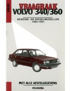 1985 - 1991 VOLVO 340 360 BENZINE & DIESEL VRAAGBAAK NEDERLANDS