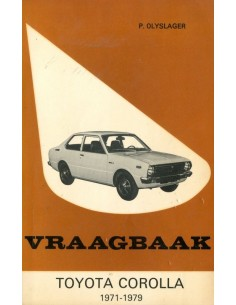 1971 - 1979 TOYOTA COROLLA BENZINE & DIESEL VRAAGBAAK NEDERLANDS