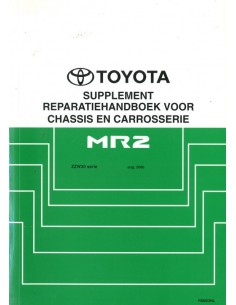 2000 TOYOTA MR2 CHASSIS & CAROSSERIE WERKPLAATSHANDBOEK NEDERLANDS