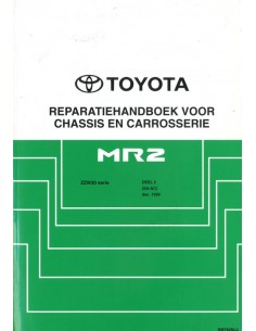 1999 TOYOTA MR2 CHASSIS & CAROSSERIE WERKPLAATSHANDBOEK NEDERLANDS