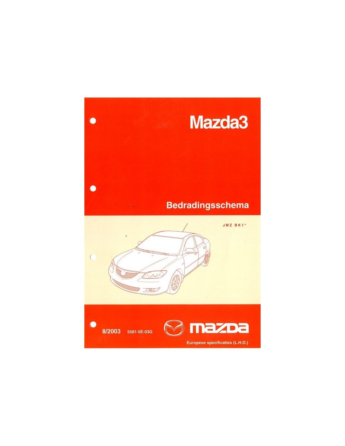 2003 MAZDA MAZDA 3 ELEKTRIKPLAN SCHALTPLAN WERKSTATTHANDBUCH NIEDER...