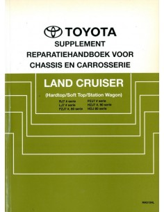 1992 TOYOTA LANDCRUISER CHASSIS & CAROSSERIE WERKPLAATSHANDBOEK NEDERLANDS
