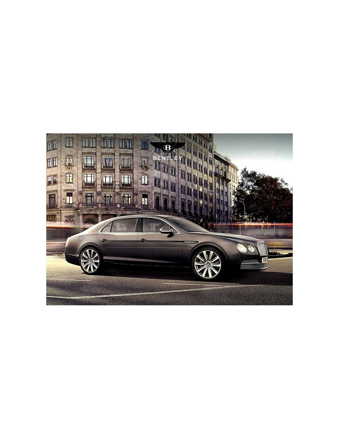 The Osbournes New Bentley Flying Spur: 2013 BENTLEY CONTINENTAL FLYING SPUR BROCHURE GERMAN