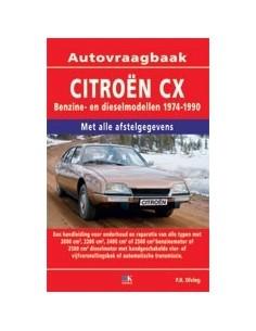 1974 - 1990 CITROEN CX BENZINE DIESEL VRAAGBAAK NEDERLANDS