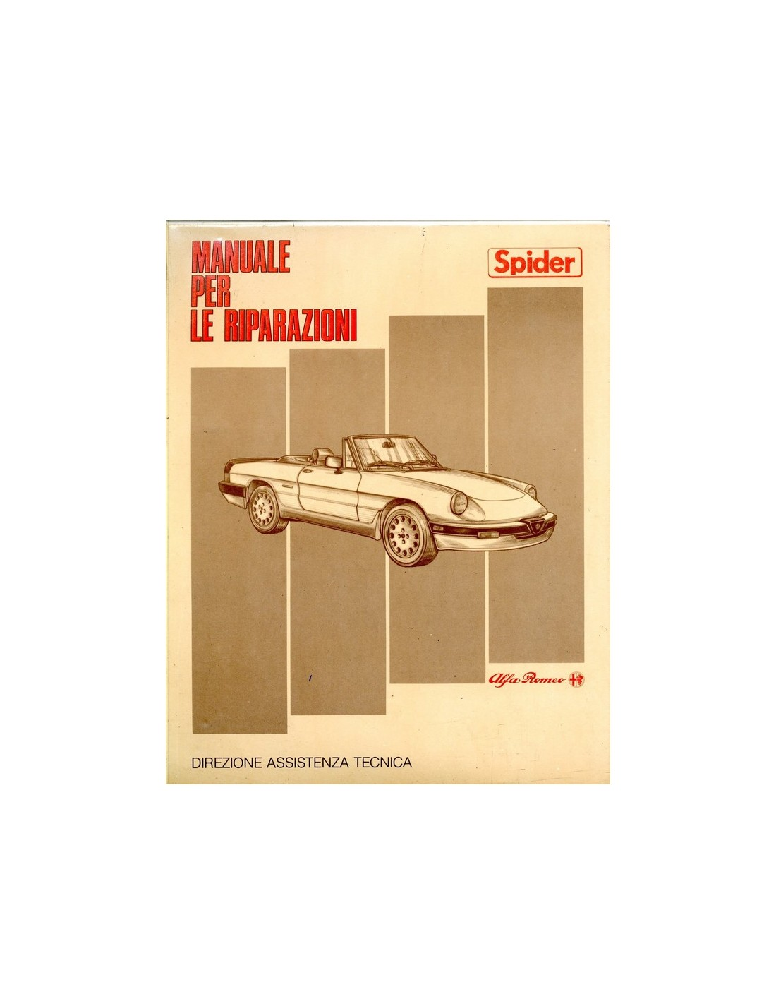 ALFA ROMEO SPIDER QV WORKSHOP MANUAL ITALIAN - Alfa romeo spider workshop manual