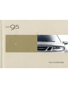 2003 SAAB 9.5 INSTRUCTIEBOEKJE NEDERLANDS