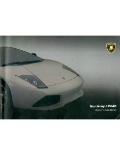 2007 LAMBORGHINI MURCIELAGO LP-640 INSTRUCTIEBOEKJE ENGELS