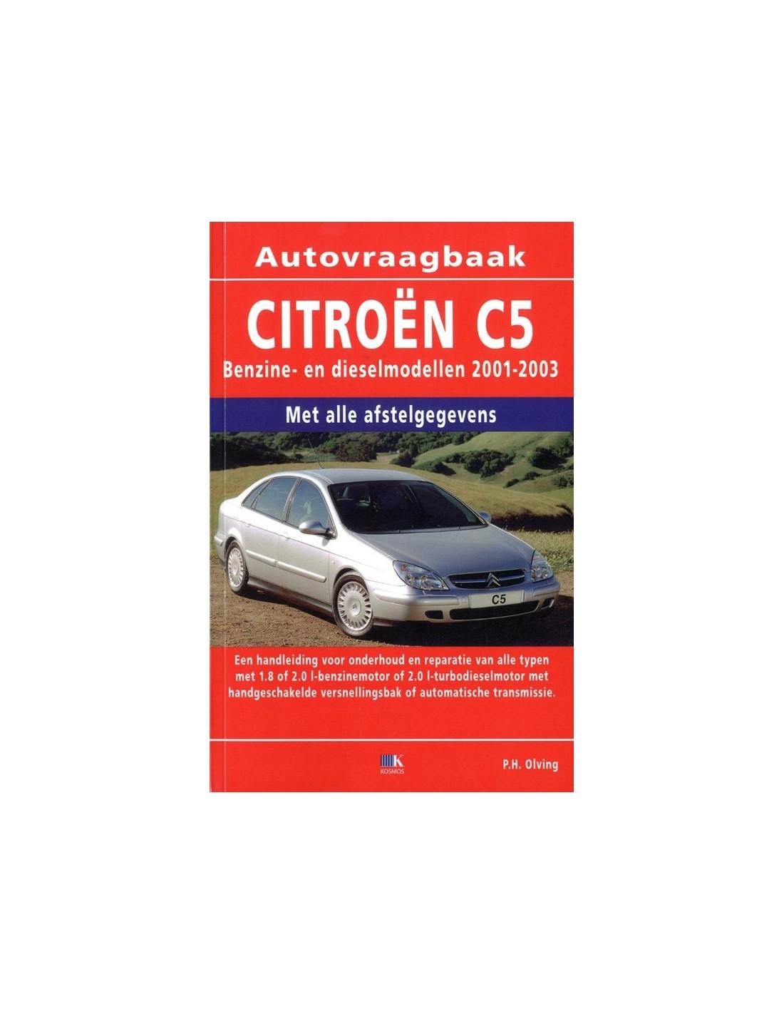 2001 2003 citroen c5 petrol diesel handbook dutch rh autolit eu Citroen C7 Citroen C2