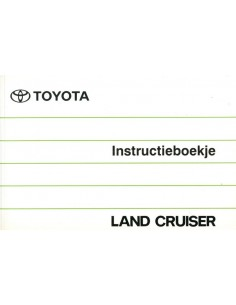 1990 TOYOTA LANDCRUISER INSTRUCTIEBOEKJE NEDERLANDS