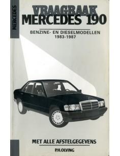 1983 - 1987 MERCEDES BENZ 190 W201 BENZINE / DIESEL VRAAGBAAK NEDERLANDS