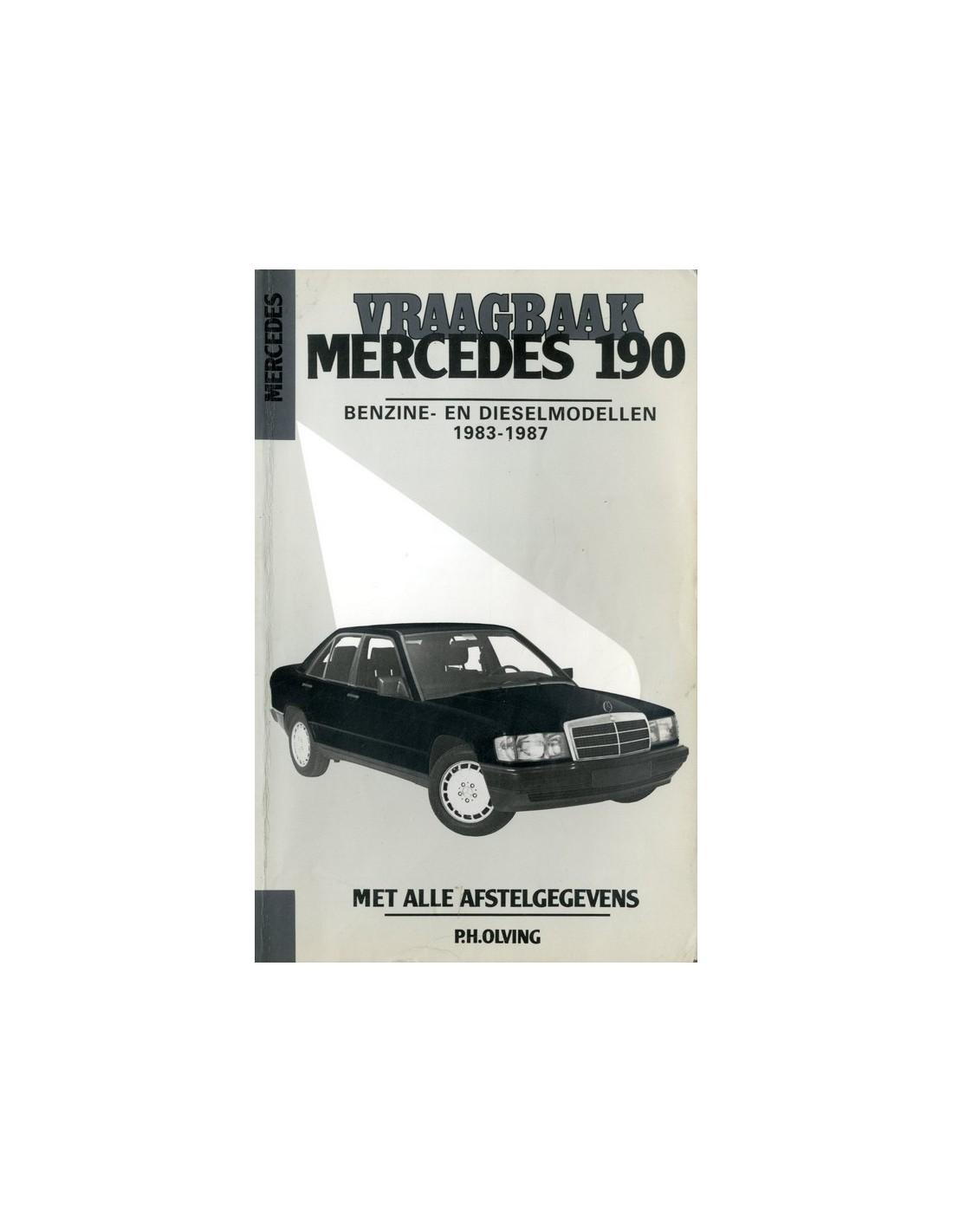 1983 1987 mercedes benz 190 petrol diesel workshop manual dutch rh autolit eu Mercedes-Benz W140 mercedes benz w201 workshop manual