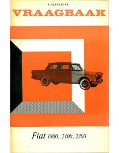 1959 - 1966 FIAT 1800 2100 2300 VRAAGBAAK NEDERLANDS