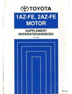 2003 TOYOTA RAV4 1AZ-FE 2AZ-FE MOTOR WERKPLAATSHANDBOEK NEDERLANDS