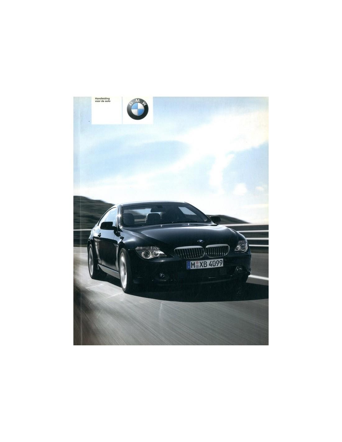 BMW SERIES OWNERS MANUAL DUTCH - 2003 bmw 6 series