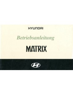 2002 HYUNDAI MATRIX INSTRUCTIEBOEKJE DUITS