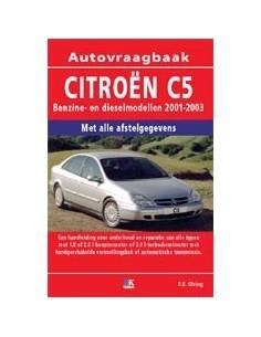 2001 - 2003 CITROËN C5 BENZINE / DIESEL VRAAGBAAK NEDERLANDS