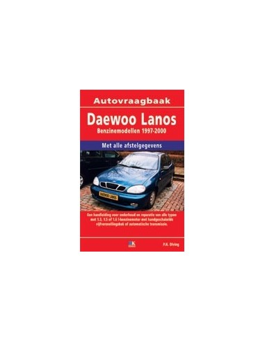 1997 2000 daewoo lanos petrol workshop manual dutch rh autolit eu Daewoo Nubira Pineapple Express Daewoo Lanos
