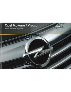 2010 OPEL MOVANO / VIVARO INFOTAINMENT SYSTEM INSTRUCTIEBOEKJE NEDERLANDS