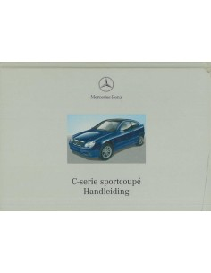 2000 MERCEDES BENZ C KLASSE SPORTCOUPE INSTRUCTIEBOEKJE NEDERLANDS