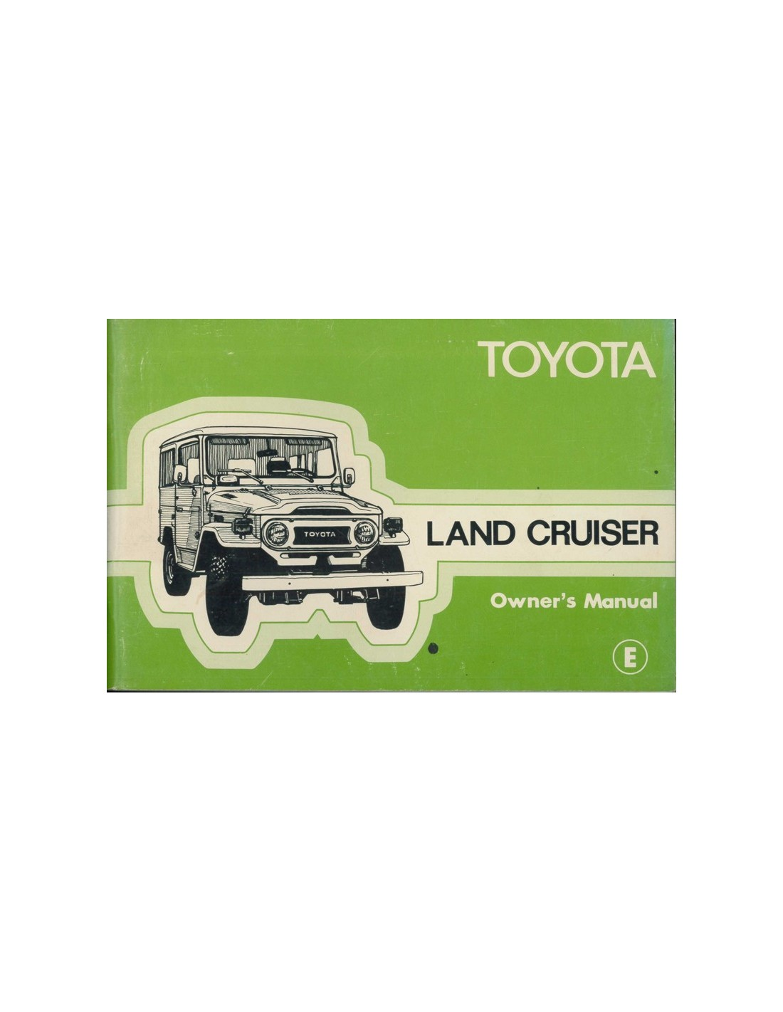1978 toyota landcruiser owner s manual english rh autolit eu toyota land cruiser owner manual toyota land cruiser user manual