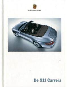 2006 PORCSHE 911 CARRERA HARDCOVER PROSPEKT NIEDERLANDISCH