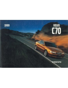 1999 VOLVO C70 COUPE INSTRUCTIEBOEKJE ENGELS