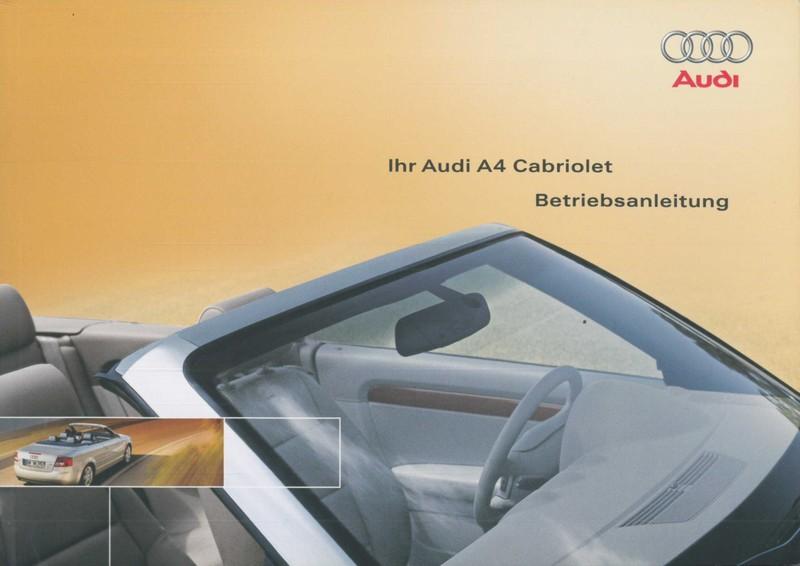 2003 audi a4 convertible owner s manual german rh autolit eu 2008 audi a4 cabriolet owners manual pdf audi a4 cabriolet owners manual