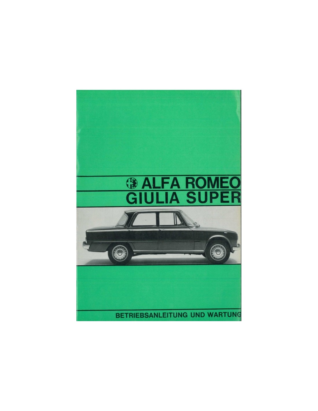 1967 ALFA ROMEO GIULIA 1600 SUPER OWNER'S MANUAL HANDBOOK
