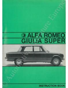 1967 ALFA ROMEO GIULIA 1600 SUPER BETRIEBSANLEITUNG DEUTSCH