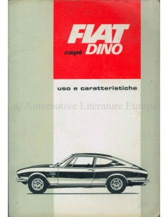 1967 FIAT DINO COUPE OWNER'S MANUAL ITALIAN